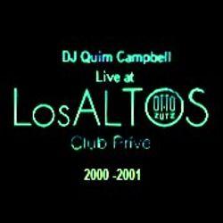 DJ Quim Campbell Live at Los Altos (V.I.P. Area OTTO ZUTZ CLUB - BARCELONA) 2000-2001