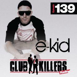 CK Radio Episode 139 - DJ E-Kid