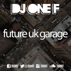 Future UK Garage Pt.1