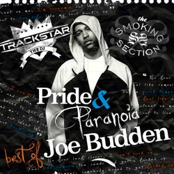 Pride and Paranoia: The Best of Joe Budden (2009)