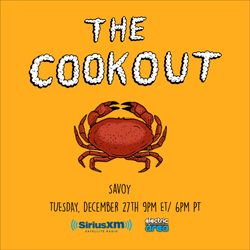 The Cookout 027: Savoy