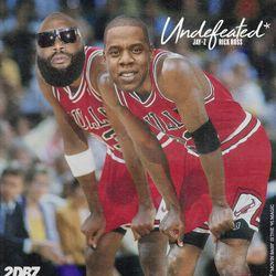 JAY-Z & Rick Ross: Undefeated*