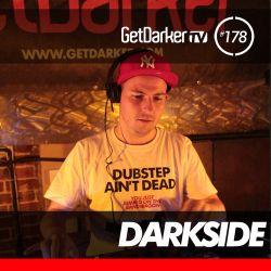 Darkside - GetDarkerTV LIVE 178