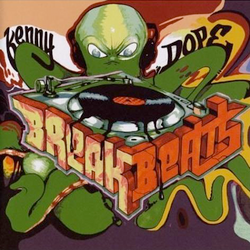 "Kenny ""Dope"" Gonzalez Break Beats"