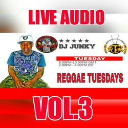 DJJUNKY REGGAE TUESDAY ON @RTMRADIO_NET LIVE AUDIO VOL.3