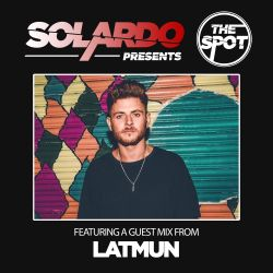 Solardo Presents The Spot 055