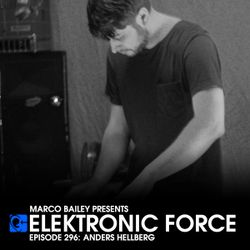 Elektronic Force Podcast 296 with Anders Hellberg