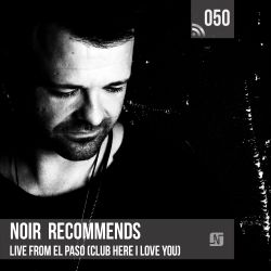 Noir Recommends 050 // Live from El Paso