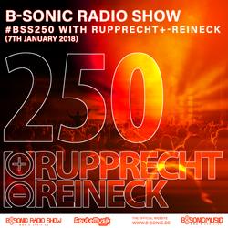 B-SONIC RADIO SHOW #250 by Rupprecht+-Reineck