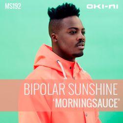 MORNINGSAUCE by Bipolar Sunshine