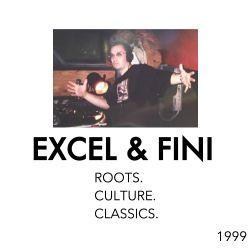 EXCEL & Fini - Roots, Culture, Classics (1999)