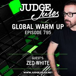 JUDGE JULES PRESENTS THE GLOBAL WARM UP EPISODE 795