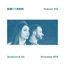 SUNANDBASS Podcast #43 - Quadrant & Iris