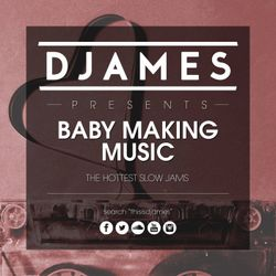 DJames Presents Baby Making Music