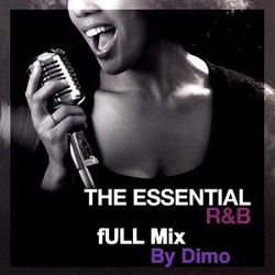 The Essential R'N'B  Full Mix-  Session Old School Hip Hop & RnB.