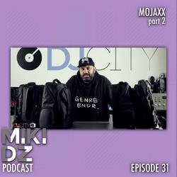 MikiDz Podcast Episode 31: Mojaxx Talks About the Future of Club Music