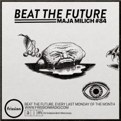 Beat the Future #84 (Da Poet, Hector Plimmer, Quelle Chris, Quakers, Tapeman No.1, Kool A.D, ..)