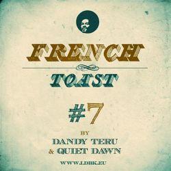 Dandy Teru & Quiet Dawn - French Toast #7