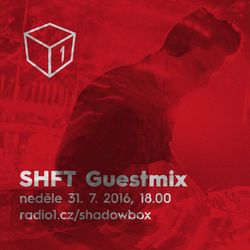 Shadowbox @ Radio 1 31/07/2016: SHFT Guestmix