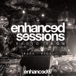 Enhanced Sessions 354 with Ryos