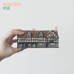 Mix&Tape #50
