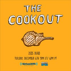 The Cookout 024: Zeds Dead