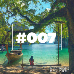 @DJOneF #007 [Tropical House]