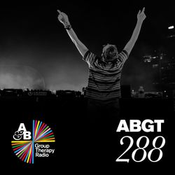 Group Therapy 288 with Above & Beyond and Estiva