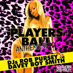 Players Ball Anthems Vol. 6