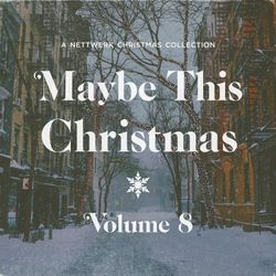 Maybe This Christmas, Vol. 8