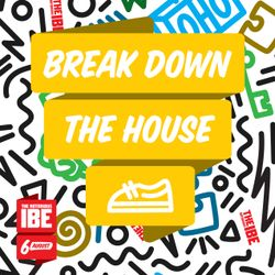 Break Down The House Mixtape
