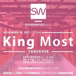 King Most on Soundwaves Radio 11.18.17. (Bass/Latin/Soul/Vintage Funk)