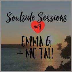 DJ Emma G featuring MC Tali (Superfine Music - NZ) @ Soulside Sessions Volume 09 (07.08.2017)