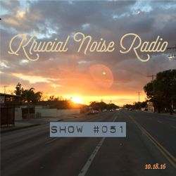 Krucial Noise Radio: Show #051 (Krucial Chill Mix) w/ Mr. BROTHERS