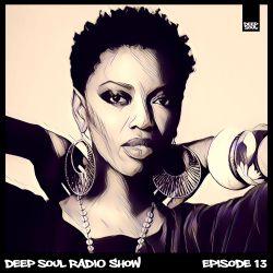 DEEP SOUL RADIO SHOW – EPISODE 13