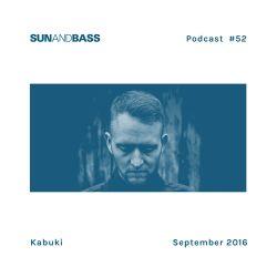 SUNANDBASS Podcast #52 - Kabuki