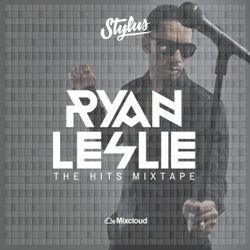 @DjStylusUK - Ryan Leslie The Hits Mixtape (Greatest Hits Compilation)