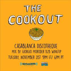 The Cookout 073: Casablanca Discotheque (Mix by Giorgio Moroder B2B Wingtip)