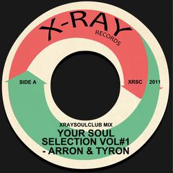 YOUR SOUL SELECTION VOL#1 - ARRON & TYRON