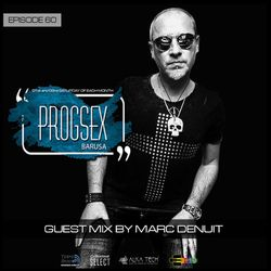 PROGSEX #60 - Guest Mix by Marc Denuit  on Tempo Radio Mexico (07-12-2019)