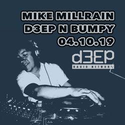 D3EP N BUMPY - 04.10.19