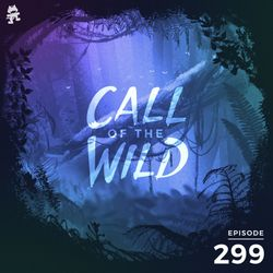 299 - Monstercat: Call of the Wild