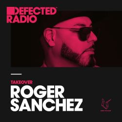 Defected Radio Show presented by Roger Sanchez - 29.12.17