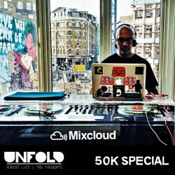 Tru Thoughts 50K SPECIAL (Live from Mixcloud HQ)