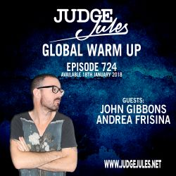 JUDGE JULES PRESENTS THE GLOBAL WARM UP EPISODE 724