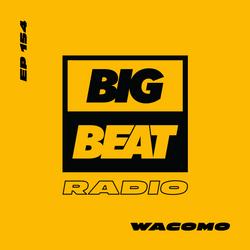EP #154 - Wacomo (Beginner's Luck Mix)