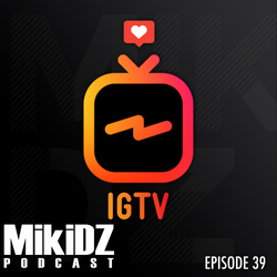 MikiDz Podcast Episode 39: Content is King