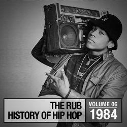 Hip-Hop History 1984 Mix