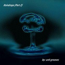 Raindrops (Part 2)
