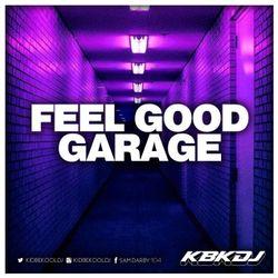 KBK | Feel Good Garage